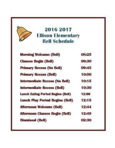 2016-2017 Ellison Bell Schedule
